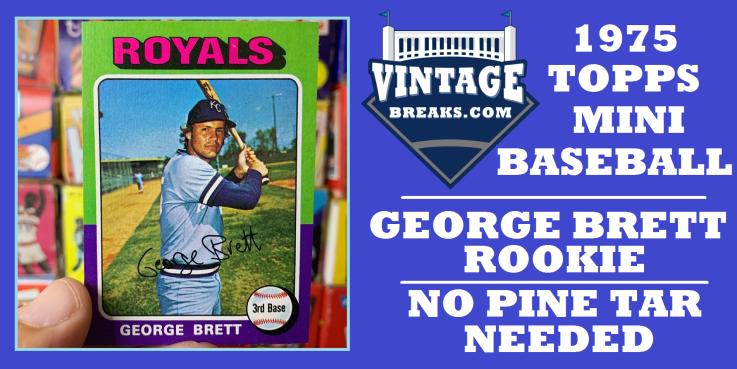 Pack-Fresh 1975 Topps Mini George Brett Pulled by Vintage Breaks West