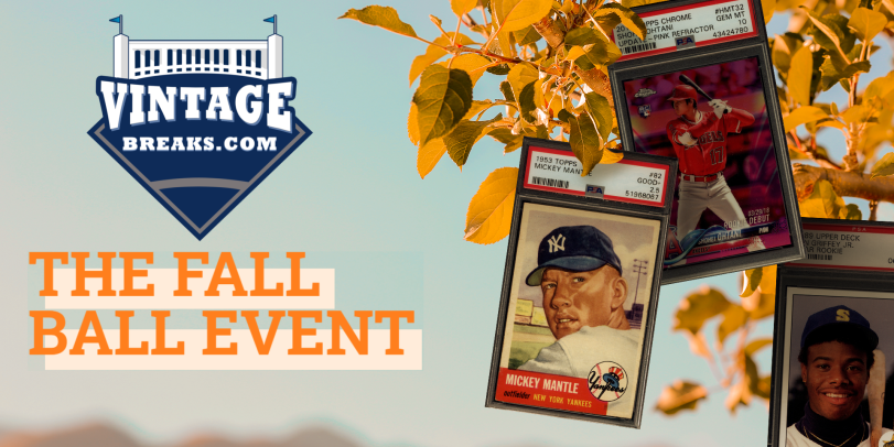 Win over 15K in prizes like a 1953 Topps Mickey Mantle, Shohei Ohtani Pink Refractor Rookie PSA 10, Over $5,000 in Break Credit and MORE in Our Fall Ball Event!